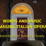 WORDS AND MUSIC – IMAGING ITALIAN OPERA