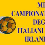 MINI CAMPIONATO DI CALCIO FRA GLI ITALIANI D'IRLANDA