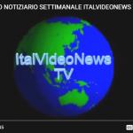 RASSEGNE SETTIMANALI FORMATO TELEGIORNALE DI ITALVIDEONEWSTV.NET
