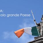 IRLANDA: UN PICCOLO GRANDE PAESE