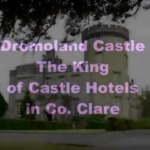 DROMOLAND AND BUNRATTY CASTLES Un documentario di Concetto La Malfa